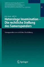 Heterologe Insemination - Die Rechtliche Stellung Des Samenspenders
