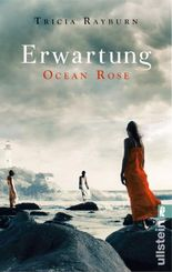 Ocean Rose - Erwartung