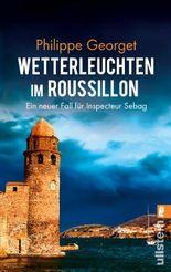 Wetterleuchten im Roussillon