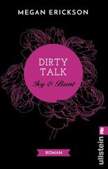 Dirty Talk - Ivy & Brent