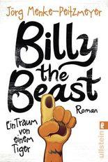 Billy the Beast - Ein Traum von einem Tiger