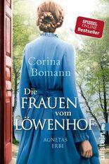 Die Frauen vom Löwenhof - Agnetas Erbe
