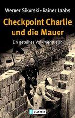 Checkpoint Charlie und die Mauer