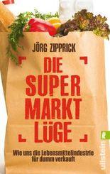 Die Supermarkt-Lüge