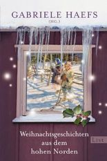 Weihnachtsgeschichten aus dem hohen Norden