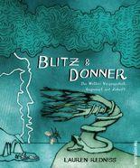 Blitz & Donner: Das Wetter - Vergangenheit, Gegenwart und Zukunft