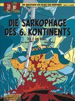 Blake & Mortimer 14: Die Sarkophage des 6. Kontinents, Teil 2