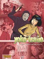 Yoko Tsuno Sammelbände 7: Dunkle Verschwörungen