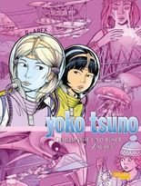 Yoko Tsuno Sammelbände 9: Geheimnisse und böser Zauber