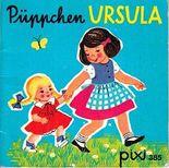 Püppchen Ursula - Pixi-Buch 385 - Einzeltitel aus Pixi-Serie 51