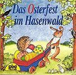 Pixi Bücher Nr 711 Das Osterfest im Hasenwald