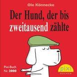 Pixi-Buch Nr. 2000: Bestseller-Pixi: Der Hund, der bis zweitausend zählte