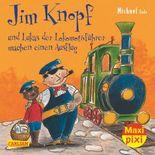 Maxi-Pixi Nr. 195: Jim Knopf und Lukas der Lokomotivführer machen einen Ausflug
