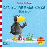 Maxi Pixi 238: Der kleine Rabe Socke: Alles taut!