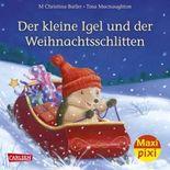 Maxi Pixi 239: Der kleine Igel und der Weihnachtsschlitten