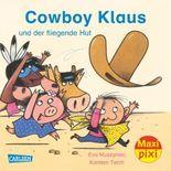 Cowboy Klaus und der fliegende Hut