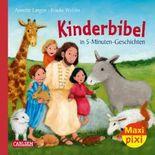 Maxi Pixi 249: Kinderbibel in 5-Minuten-Geschichten