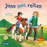 Maxi Pixi 277: Jana geht reiten