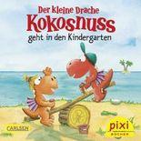 WWS Bestseller-Pixi: Der kleine Drache Kokosnuss geht in den Kindergarten