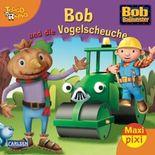 Maxi-Pixi Nr. 60: Bob und die Vogelscheuche