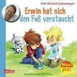 Maxi Pixi 119: Erwin hat sich den Fuß verstaucht