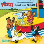 Maxi Pixi 135: Petzi baut ein Schiff