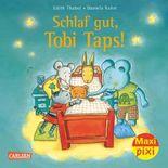 Maxi Pixi 162: Schlaf gut, Tobi Taps!