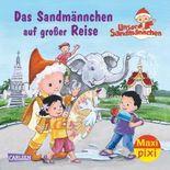 Maxi Pixi 186: Das Sandmännchen auf großer Reise