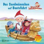 Maxi Pixi 188: Das Sandmännchen auf Bootsfahrt