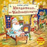 Maxi Pixi 271: Mannomann, der Weihnachtsmann!