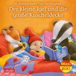 Maxi Pixi 286: Der kleine Igel und die große Kuscheldecke