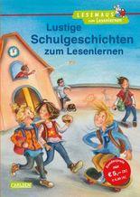LESEMAUS zum Lesenlernen Sammelbände: Lustige Schulgeschichten zum Lesenlernen
