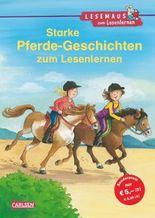 LESEMAUS zum Lesenlernen Sammelbände: Starke Pferde-Geschichten zum Lesenlernen