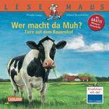 LESEMAUS 150: Wer macht da Muh? Tiere auf dem Bauernhof
