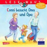 LESEMAUS 69: Conni besucht Oma und Opa