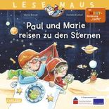 LESEMAUS 182: Paul und Marie reisen zu den Sternen