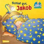 Schlaf gut, Jakob