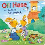 Olli Hase und das kleine Osterglück