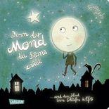 Wenn der Mond die Sterne zählt ... und dem Kind beim Schlafen hilft