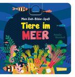 Mein Zieh-Bilder-Spaß: Tiere im Meer