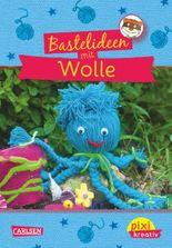 Pixi kreativ 47: Bastelideen mit Wolle