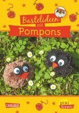 Pixi kreativ 48: Bastelideen für Pompons