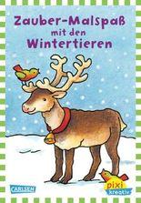 Pixi kreativ 33: Zauber-Malspaß mit den Wintertieren
