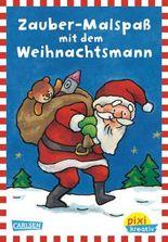 Pixi kreativ 34: Zauber-Malspaß mit dem Weihnachtsmann