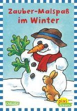 Pixi kreativ 35: Zauber-Malspaß in der Winterzeit