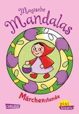 Pixi kreativ 58: Magische Mandalas zum Träumen