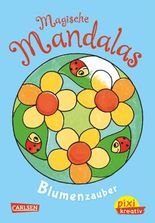 Pixi kreativ 59: Magische Mandalas: Blumenzauber