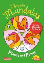 Pixi kreativ 122: Magische Mandalas: Pferde und Ponys