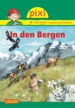 Pixi Wissen, Band 70: VE 5 In den Bergen