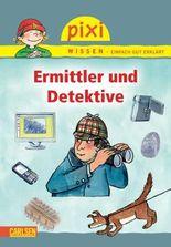 Pixi Wissen 50: Ermittler und Detektive